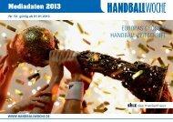 Mediadaten 2013 EUROPAS GRÖSSTE ... - Handballwoche