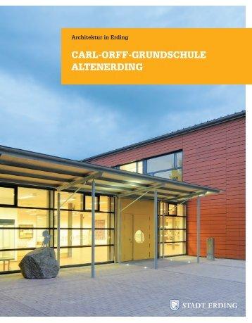 CARL-ORFF-GRUNDSCHULE ALTENERDiNG - Stadt Erding