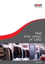 feel the vision of LED - DWD Concepts GmbH