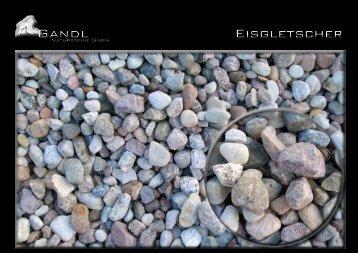 Gandl Eisgletscher - Gandl Natursteine GmbH