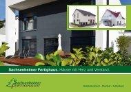 Sachsenheimer Fertighaus. Häuser mit Herz und Verstand.
