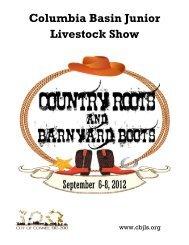 2012 CBJLS Premium Book - Columbia Basin Junior Livestock Show