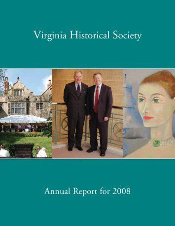 Annual Report for 2008 - Virginia Historical Society