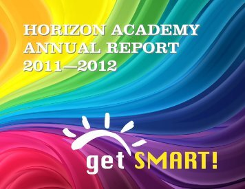 HORIZON ACADEMY ANNUAL REPORT 2011—2012