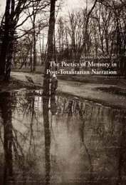 The Poetics of Memory in Post-Totalitarian Narration - Centre for ...