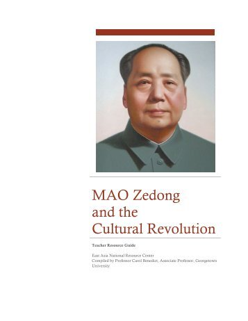 MAO Zedong and the Cultural Revolution - Asian Studies Program ...