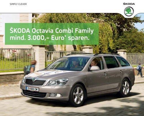 ŠKODA Octavia Combi Family mind. 3.000,– Euro* sparen. - Skoda