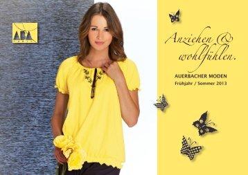 NEU! Katalog Frühjahr/Sommer 2013 - Auerbacher Moden GmbH