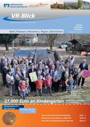 VR-Blick - Ausgabe 3 - April 2011 - Raiffeisenbank Kürten-Odenthal ...