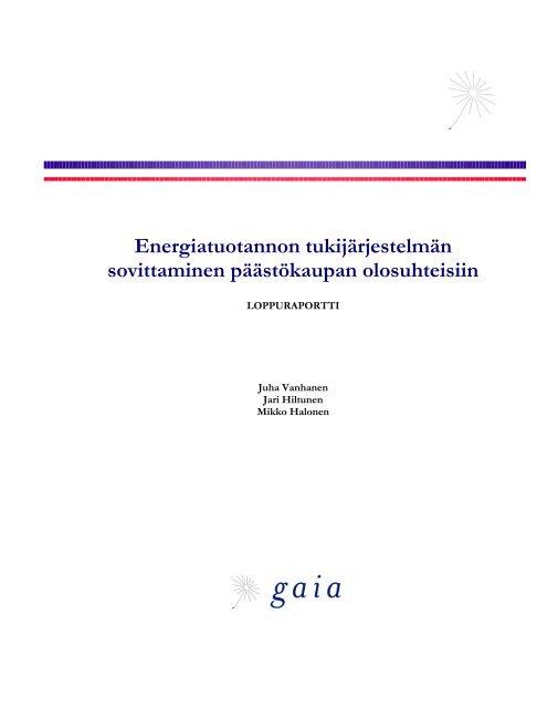 Energiatuotannon tukijärjestelmän sovittaminen ... - Gaia
