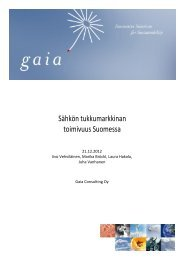 Sähkön tukkumarkkinan toimivuus Suomessa - Gaia
