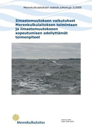 Ilmastonmuutoksen vaikutukset Merenkulkulaitoksen ... - Gaia