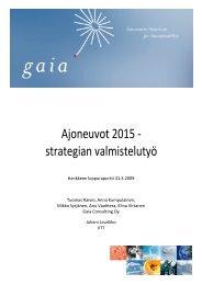 Ajoneuvot 2015 - strategian valmistelutyö - Gaia
