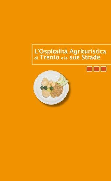 L'Ospitalità Agrituristica di Trento e le sue Strade - Agriturismo Trentino