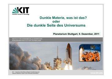 Dunkle Materie, was ist das? - Institut für Experimentelle Kernphysik