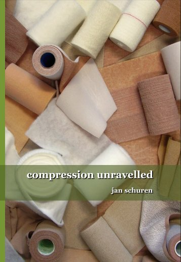compression unravelled compression unravelled - 3M Nederland