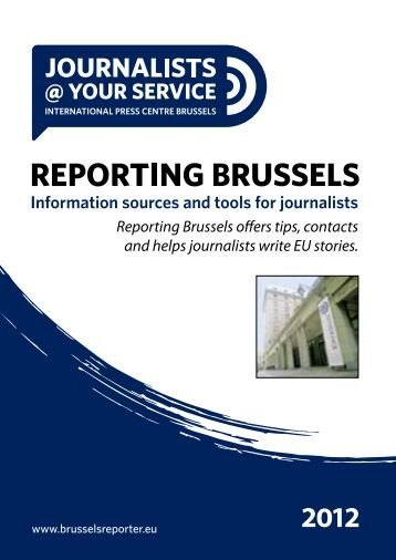 Reporting Brussels offers tips, contacts and helps ... - Get a Free Blog