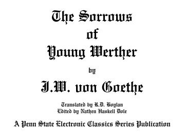 The Sorrows of Young Werther - Pennsylvania State University