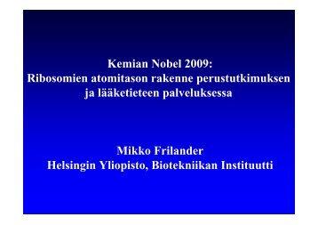Kemian Nobel 2009: Ribosomien atomitason rakenne ...