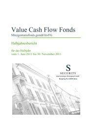 Halbjahresbericht Value Cash Flow Fonds - Security KAG