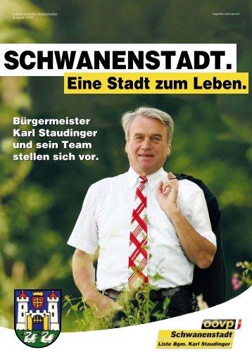 Ausgabe 4/09: Bgm. Karl Staudinger und sein - Stadt zum Leben!
