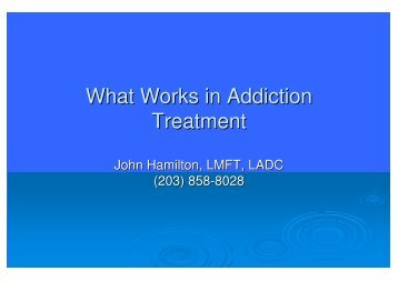 What Works in Addiction Treatment