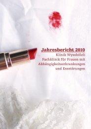 Jahresbericht 2010 - Klinik Wysshölzli