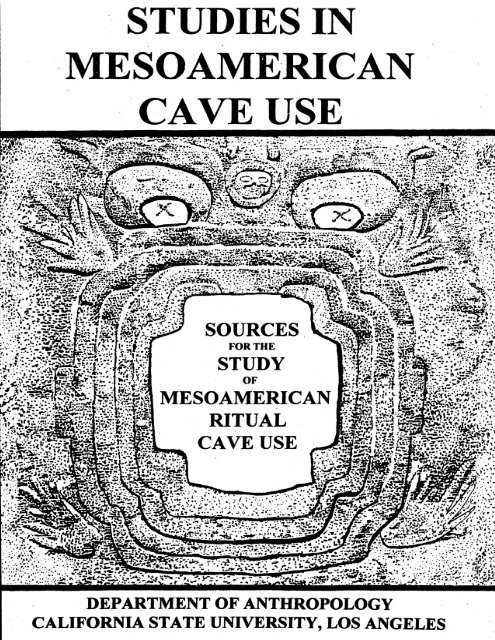 Studies In Mesoamerican Cave Use Karst Information Portal