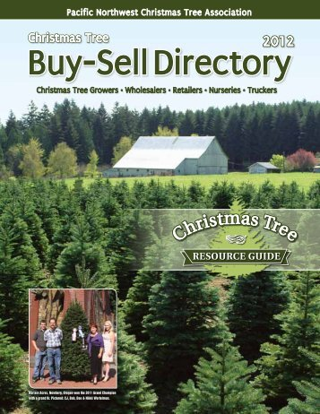 Here's - Pacific Northwest Christmas Tree Association
