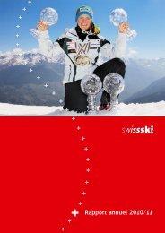 Rapport annuel 2010/11 (pdf) - Swiss-Ski