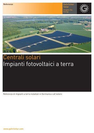 Centrali solari Impianti fotovoltaici a terra - Gehrlicher Solar