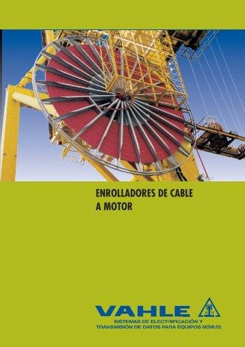 ENROLLADORES DE CABLE A MOTOR - Vahle