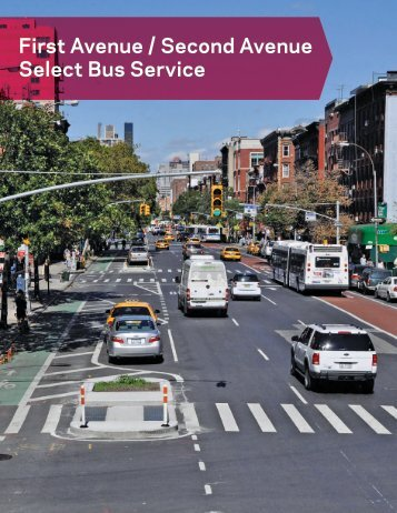 First and Second Avenue Select Bus Service - NYC.gov