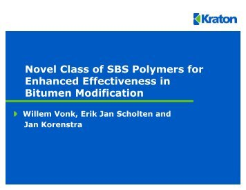 Novel Class of SBS Polymers for Enhanced Effectiveness in ...
