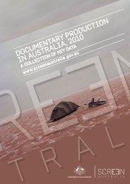 Documentary production in Australia, 2010 - A ... - Screen Australia