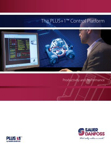 The PLUS+1™ Control Platform - Sauer-Danfoss