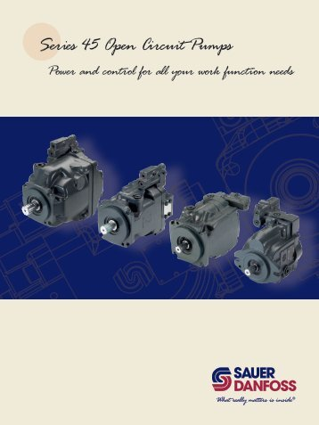 Series 45 Open Circuit Pumps - Sauer-Danfoss