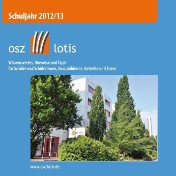 """Schulbroschüre """"Hinweise und Tipps 2012/13"""" als ... - OSZ Lotis Berlin"""