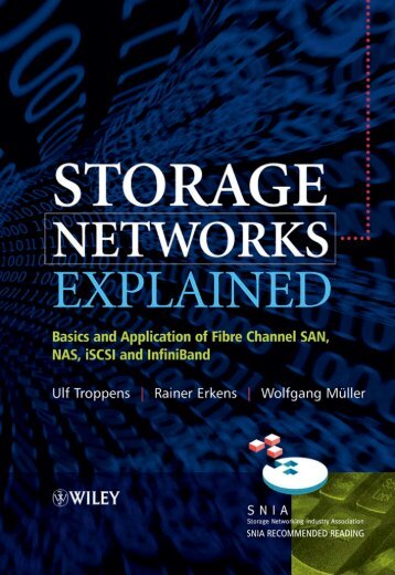 Storage Networks Explained Basics and Application of Fibre