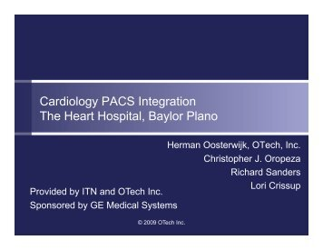 Cardiology PACS Integration The Heart Hospital, Baylor Plano