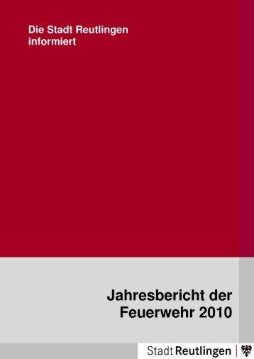 Jahresbericht der Feuerwehr Reutlingen 2010