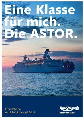 Klicken Sie für Ihre Traumkreuzfahrt mit der ASTOR - TransOcean