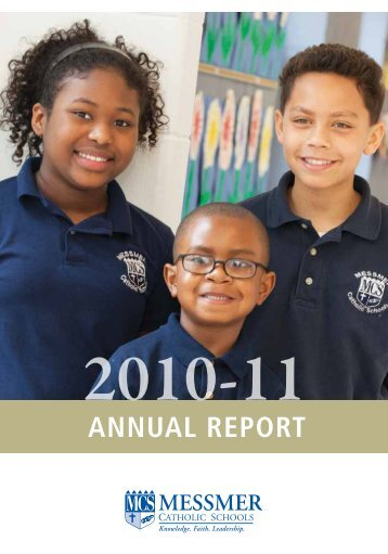 ANNUAL REPORT - Messmer Catholic Schools