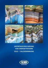 untertagespeicherung von energieträgern sole- / salzgewinnung