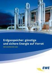 Speicherbroschüre allgemein - EWE GASSPEICHER GmbH