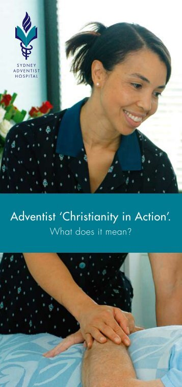 Adventist 'Christianity in Action'. - Sydney Adventist Hospital