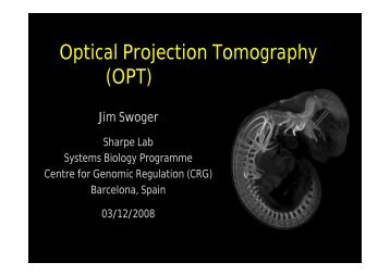 Optical Projection Tomography (OPT) - Biomedicum Imaging Unit ...