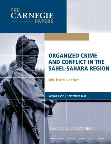 Organized Crime and Conflict in the Sahel-Sahara - Carnegie ...