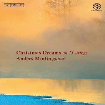 Christmas Dreams on 13 strings Anders Miolin guitar - eClassical