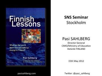 SNS Seminar Stockholm Pasi SAHLBERG
